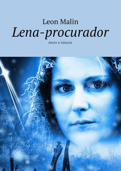 Leon Malin Lena-procurador. Amor e túmulo недорого