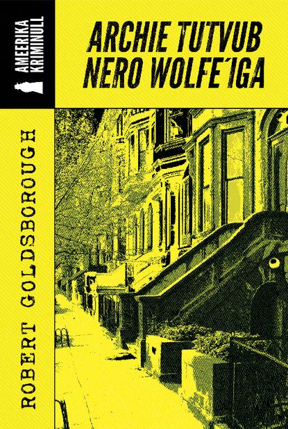 Archie tutvub Nero Wolfe'iga фото