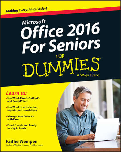 Фото - Faithe Wempen Office 2016 For Seniors For Dummies j verma p statistics for exercise science and health with microsoft office excel