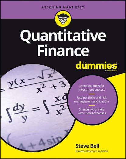 Steve Bell Quantitative Finance For Dummies ayse evrensel international finance for dummies