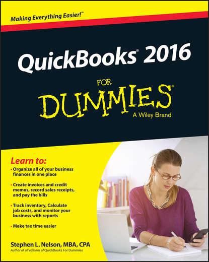 Фото - Stephen L. Nelson QuickBooks 2016 For Dummies stephen l nelson quickbooks 2015 all in one for dummies