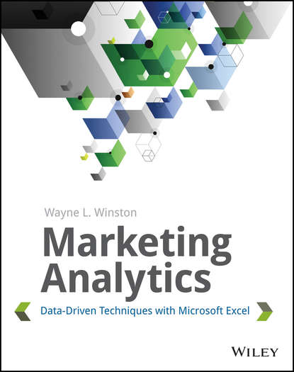 martin abbott lee understanding educational statistics using microsoft excel and spss Wayne Winston L. Marketing Analytics. Data-Driven Techniques with Microsoft Excel