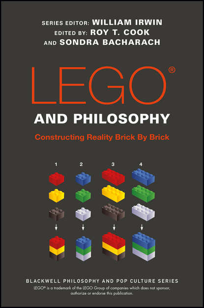 William Irwin LEGO and Philosophy. Constructing Reality Brick By Brick william irwin arrested development and philosophy they ve made a huge mistake