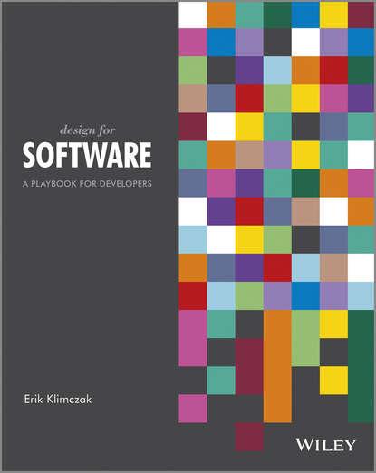 Erik Klimczak Design for Software. A Playbook for Developers