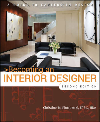 Фото - Christine M. Piotrowski Becoming an Interior Designer. A Guide to Careers in Design italian interior design
