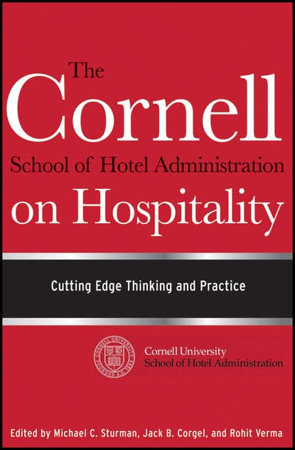Rohit Verma The Cornell School of Hotel Administration on Hospitality. Cutting Edge Thinking and Practice недорого