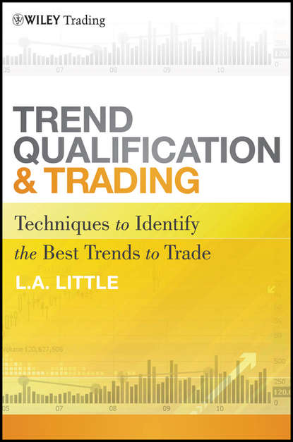 L. A. Little Trend Qualification and Trading. Techniques To Identify the Best Trends to Trade adeyemi adebanjo tips and tricks for trading stocks in the nigerian stock market