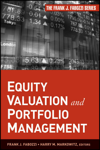 Frank J. Fabozzi Equity Valuation and Portfolio Management robert weigand a applied equity analysis and portfolio management tools to analyze and manage your stock portfolio