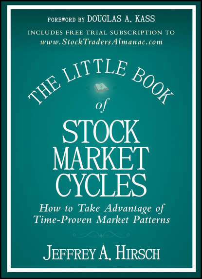Jeffrey A. Hirsch The Little Book of Stock Market Cycles richard barras building cycles growth and instability