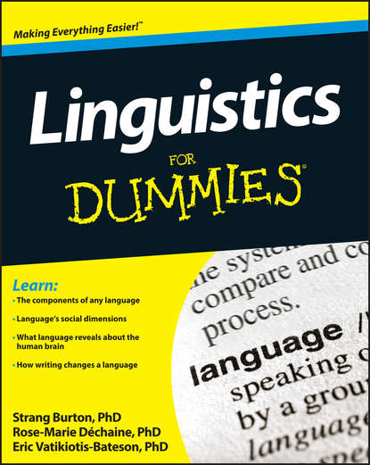 Rose-Marie Dechaine Linguistics For Dummies derek gregory ron martin grahame smith human geography society space and social science
