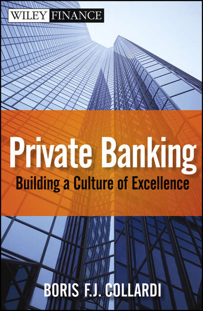 Boris Collardi F.J. Private Banking. Building a Culture of Excellence hoyt barber secrets of swiss banking an owner s manual to quietly building a fortune