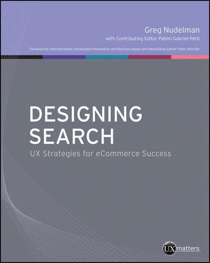 Greg Nudelman Designing Search. UX Strategies for eCommerce Success недорого
