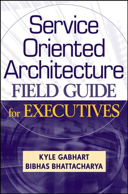 Kyle Gabhart Service Oriented Architecture Field Guide for Executives stefan przyborski technology platforms for 3d cell culture a user s guide