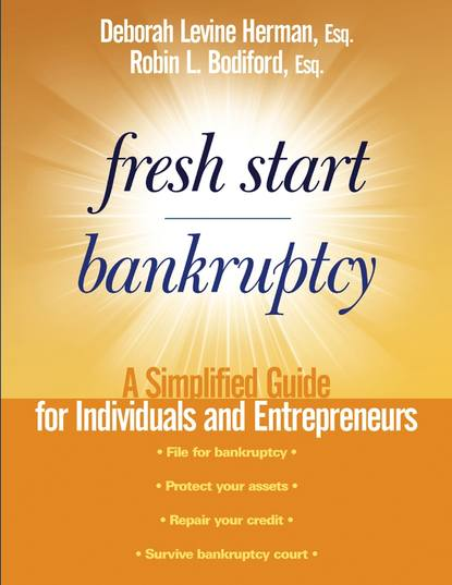 Deborah Herman Levine Fresh Start Bankruptcy. A Simplified Guide for Individuals and Entrepreneurs anthony iaquinto never bet the farm how entrepreneurs take risks make decisions and how you can too