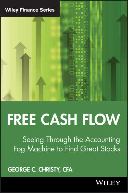 George Christy C. Free Cash Flow. Seeing Through the Accounting Fog Machine to Find Great Stocks connect the pos machine before the use of cash used in supermarket restaurant cashier ek330