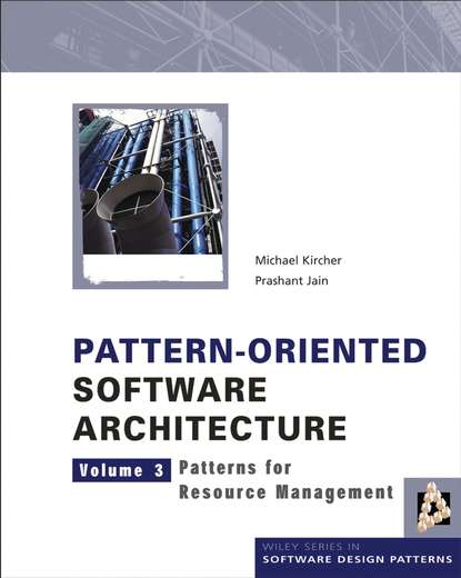 kaleidoscope living in color and patterns Michael Kircher Pattern-Oriented Software Architecture, Patterns for Resource Management