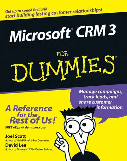 Joel Scott Microsoft CRM 3 For Dummies electronic customer relationship management