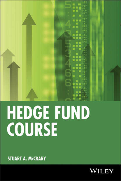Stuart McCrary A. Hedge Fund Course lars jaeger alternative beta strategies and hedge fund replication