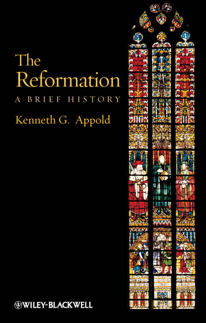 Kenneth Appold G. The Reformation. A Brief History charles taliaferro a brief history of the soul