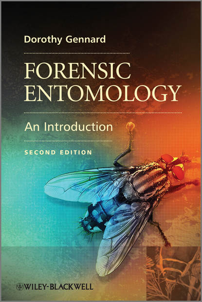 Dorothy Gennard Forensic Entomology. An Introduction advanced topics in forensic dna typing interpretation