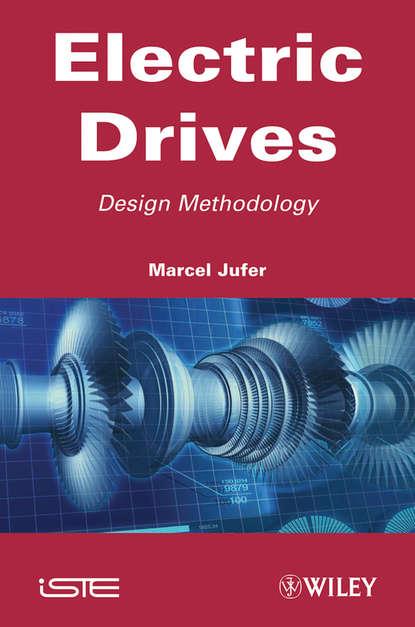 Marcel Jufer Electric Drive. Design Methodology marcel jufer electric drive design methodology