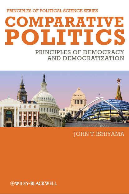 John Ishiyama T. Comparative Politics. Principles of Democracy and Democratization manoj thulasidas principles of quantitative development