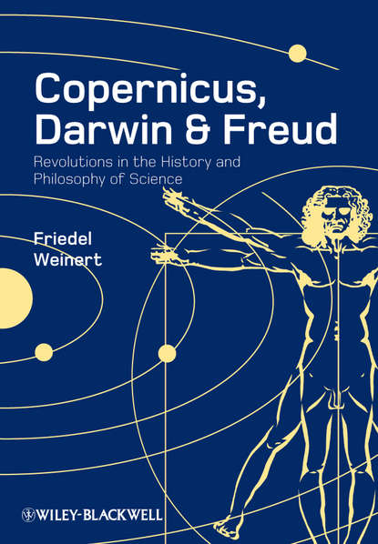 Фото - Friedel Weinert Copernicus, Darwin and Freud. Revolutions in the History and Philosophy of Science timelines of science