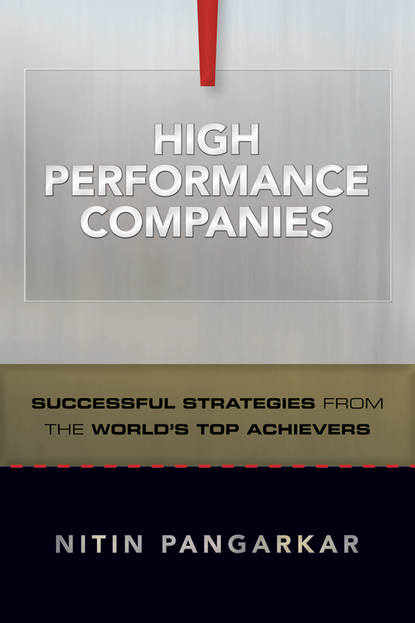 Nitin Pangarkar High Performance Companies. Successful Strategies from the World's Top Achievers nitin pangarkar high performance companies successful strategies from the world s top achievers