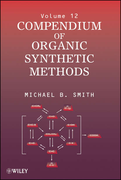 Michael B. Smith Compendium of Organic Synthetic Methods functionalized porous nanoreactors in organic reactions
