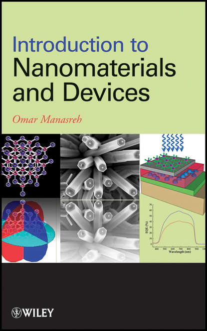Фото - Omar Manasreh Introduction to Nanomaterials and Devices tao pang an introduction to quantum monte carlo methods