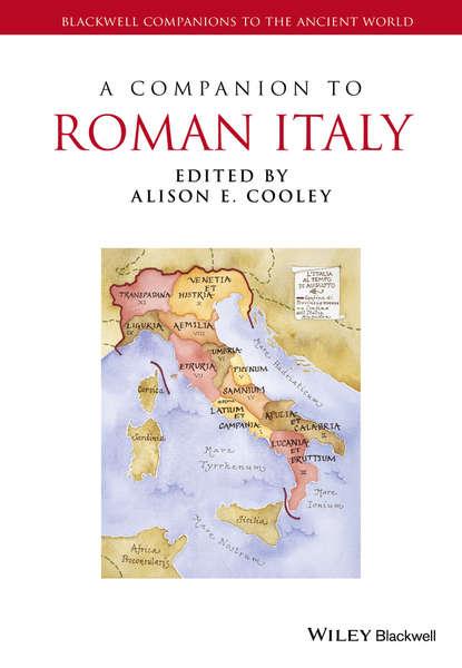 Alison Cooley E. A Companion to Roman Italy группа авторов the colosseum rome italy