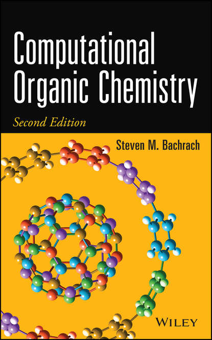 Steven Bachrach M. Computational Organic Chemistry a self study guide to the principles of organic chemistry