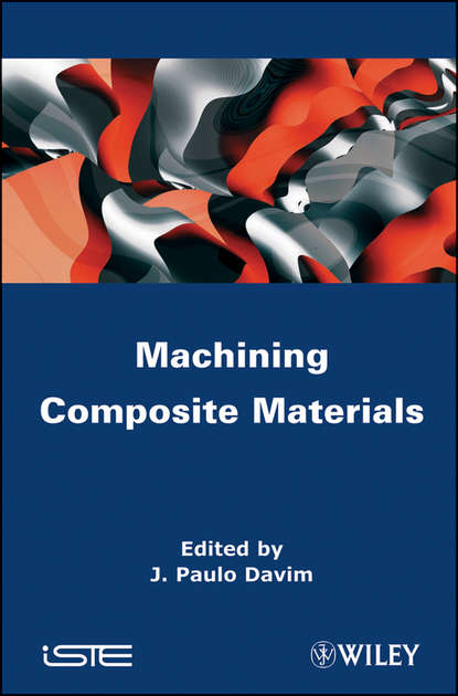 J. Davim Paulo Machining Composites Materials cnc machining and fabrication with efficiency quality and precision in 2015 419