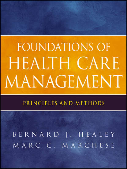Marchese Marc C. Foundations of Health Care Management. Principles and Methods seed health management of legumes