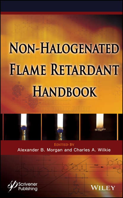 Фото - Wilkie Charles A. The Non-halogenated Flame Retardant Handbook johannes karl fink flame retardants