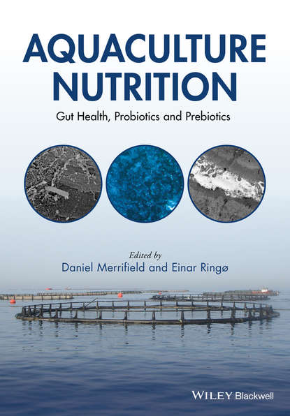Ringo Einar Aquaculture Nutrition. Gut Health, Probiotics and Prebiotics mcnevin aaron aquaculture resource use and the environment