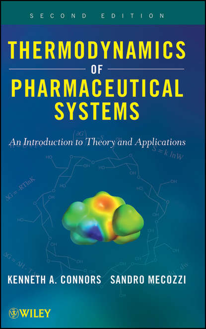 Фото - Mecozzi Sandro Thermodynamics of Pharmaceutical Systems. An introduction to Theory and Applications li chun drug delivery applications of noninvasive imaging validation from biodistribution to sites of action