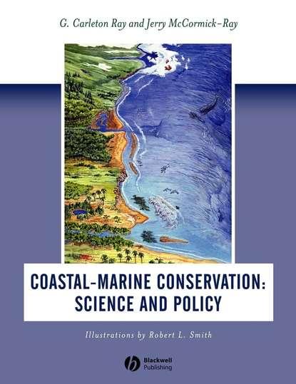 Ray G. Carleton Coastal-Marine Conservation. Science and Policy ray g carleton coastal marine conservation science and policy