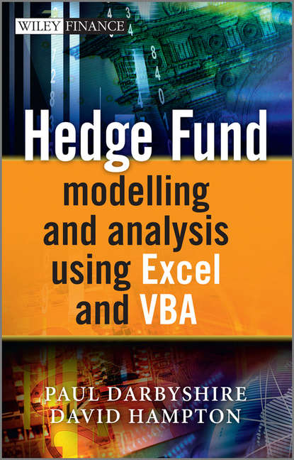 Darbyshire Paul Hedge Fund Modeling and Analysis Using Excel and VBA francois duc market risk management for hedge funds