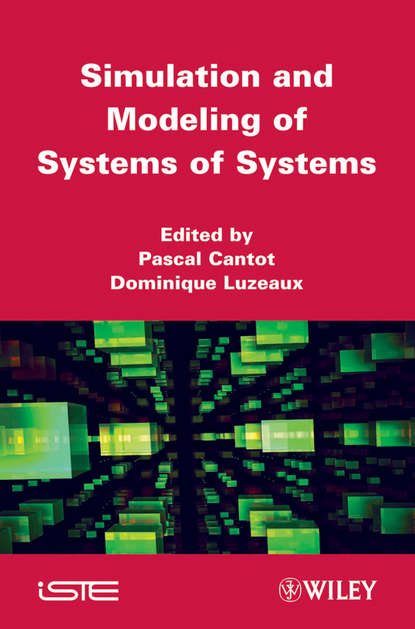 Cantot Pascal Simulation and Modeling of Systems of Systems camilo olaya social systems engineering the design of complexity
