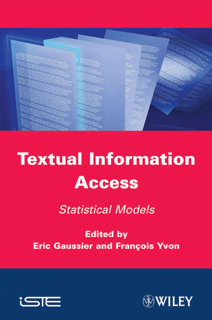купить Gaussier Eric Textual Information Access. Statistical Models в интернет-магазине