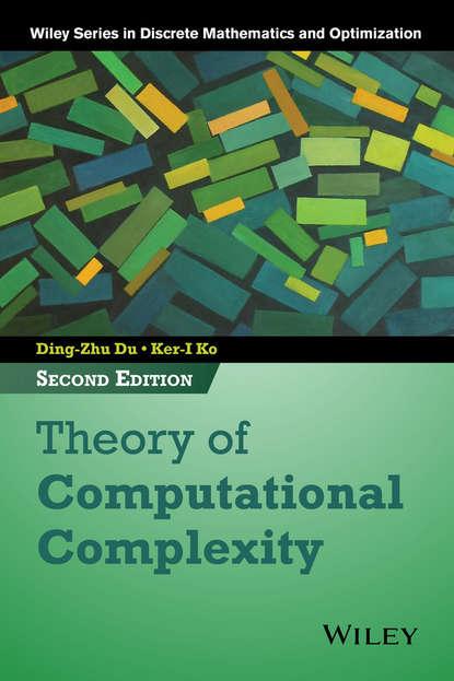Фото - Ko Ker-I Theory of Computational Complexity antoine savine modern computational finance aad and parallel simulations