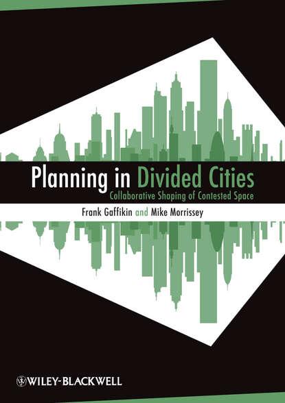 Gaffikin Frank Planning in Divided Cities недорого