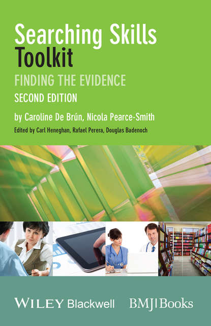 Searching Skills Toolkit. Finding the Evidence