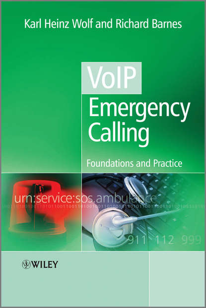 Wolf Karl Heinz VoIP Emergency Calling. Foundations and Practice heiko balzter earth observation for land and emergency monitoring