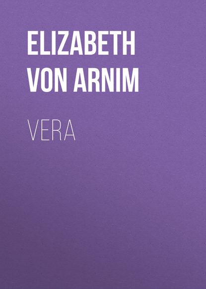 Elizabeth von Arnim Vera elizabeth von arnim enchanted april