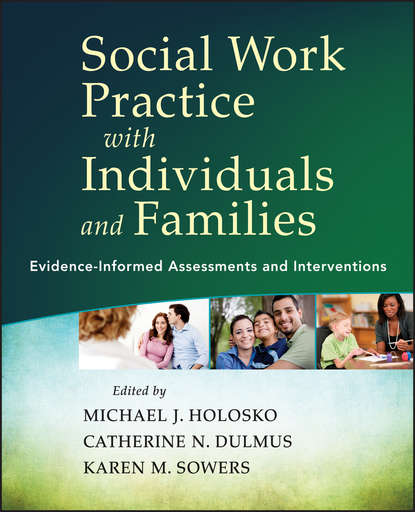 Social Work Practice with Individuals and Families