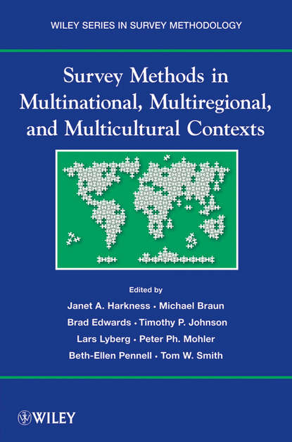 Michael Braun Survey Methods in Multicultural, Multinational, and Multiregional Contexts цена 2017