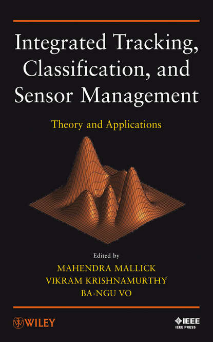 Mahendra Mallick Integrated Tracking, Classification, and Sensor Management. Theory and Applications bayesian methods for real time pitch tracking