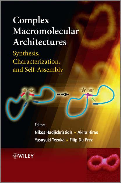 Группа авторов Complex Macromolecular Architectures недорого